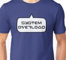 SYSTEM OVERLOAD by Bubble-Tees.com Unisex T-Shirt
