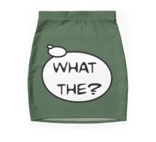 WHAT THE? by Bubble-Tees.com Mini Skirt
