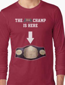 EBW - Elite British Wrestling The Champ is Here Long Sleeve T-Shirt