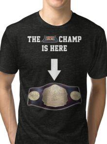 EBW - Elite British Wrestling The Champ is Here Tri-blend T-Shirt