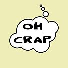 OH CRAP by Bubble-Tees.com by Bubble-Tees