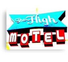 The High Motel. Canvas Print