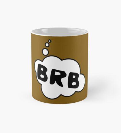 BRB by Bubble-Tees.com Mug
