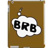 BRB by Bubble-Tees.com iPad Case/Skin