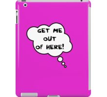 Pregnancy Message from Baby - Get Me Out of Here! by Bubble-Tees.com iPad Case/Skin