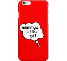 Pregnancy Message from Baby - Mummy's Little Girl by Bubble-Tees.com iPhone Case/Skin