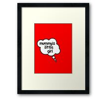 Pregnancy Message from Baby - Mummy's Little Girl by Bubble-Tees.com Framed Print
