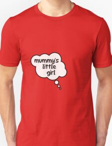 Pregnancy Message from Baby - Mummy's Little Girl by Bubble-Tees.com Unisex T-Shirt