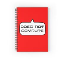 Does Not Compute by Bubble-Tees.com Spiral Notebook