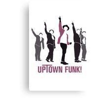 Uptown Funk! Canvas Print