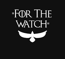 Game Of Thrones - For The Watch  Unisex T-Shirt