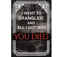 I Went To Drangleic... Photographic Print