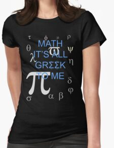 Math It's All Greek To Me Womens Fitted T-Shirt