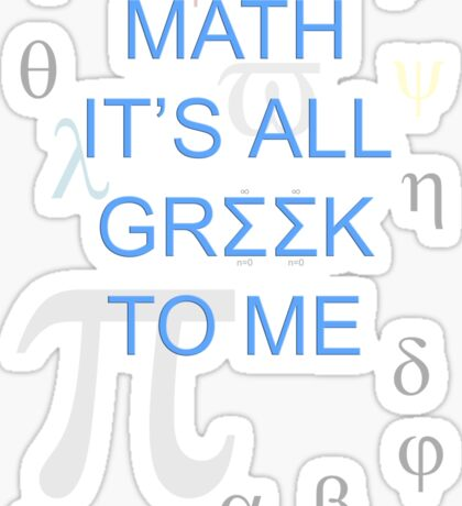 Math It's All Greek To Me Sticker