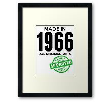 Made In 1966 All Original Parts - Quality Control Approved Framed Print