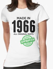 Made In 1966 All Original Parts - Quality Control Approved Womens Fitted T-Shirt