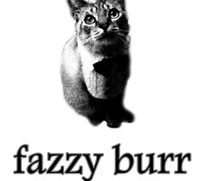 Fazzy Burr, The Best Burr by nlvken