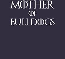 Mother of Bulldogs T Shirt Womens Fitted T-Shirt