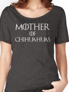 Mother of Chihuahuas T Shirt Women's Relaxed Fit T-Shirt