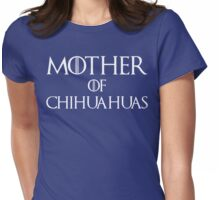 Mother of Chihuahuas T Shirt Womens Fitted T-Shirt