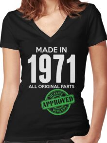 Made In 1971 All Original Parts - Quality Control Approved Women's Fitted V-Neck T-Shirt