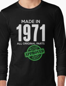 Made In 1971 All Original Parts - Quality Control Approved Long Sleeve T-Shirt