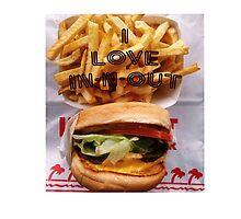I Love In-n-out by ktotheb