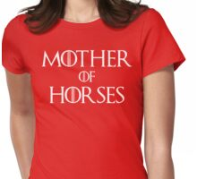 Mother of Horses T Shirt Womens Fitted T-Shirt