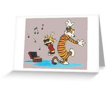 calvin and hobbes dancing with music Greeting Card