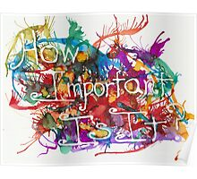 How Important Is It? Poster