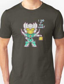 For Love! Unisex T-Shirt