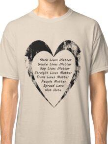 All Lives Matter Classic T-Shirt