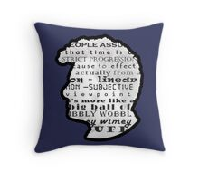 Doctor Who Quote -Timey Wimey  Throw Pillow