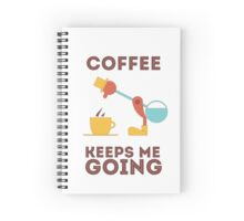 Drinking Bird - Coffee keeps me going! Spiral Notebook