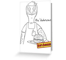 Bob Belcher Greeting Card