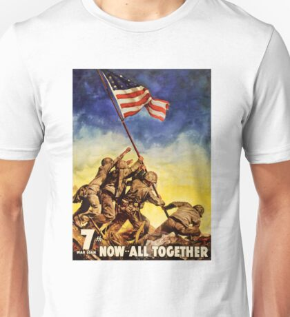 Now all together Vintage War Poster Restored Unisex T-Shirt