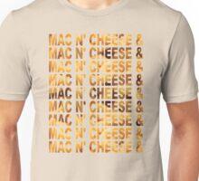 MAC N' CHEESE & MAC N' CHEESE & Unisex T-Shirt
