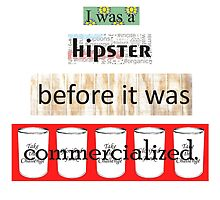 Hipster Commercialized by Lori Lyons