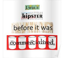 Hipster Commercialized Poster