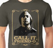 "Anton Chigurh - ""Call it, Friend-o."" Unisex T-Shirt"