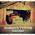 """""""Redneck Parking Garage""""... prints and products by © Bob Hall"""
