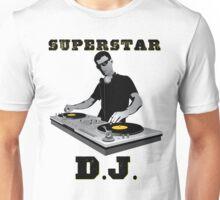 Superstar DJ T-Shirt Unisex T-Shirt