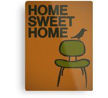 Home sweet home... Metal Print