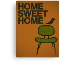 Home sweet home... Canvas Print
