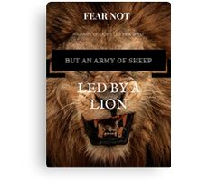 Fear Not An Army Of Lions Canvas Print