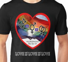 #LoveWins - Love is Love is Love - Now It's Legal Unisex T-Shirt
