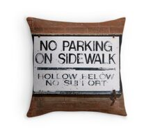 No Parking Throw Pillow