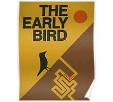 The early bird... Poster