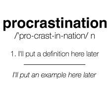 Procastination Definition Photographic Print