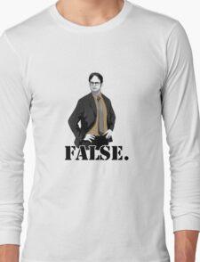 FALSE. Long Sleeve T-Shirt